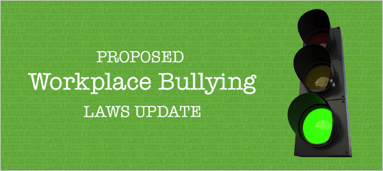 Green light for Workplace Bullying laws
