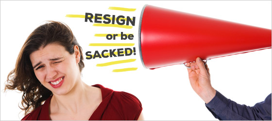 Resign or be sacked